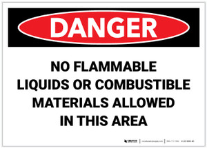 Danger: No Flammable Liquids or Combustibles in This Area - Label
