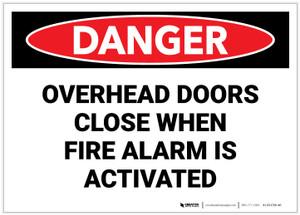 Danger: Overhead Doors Close When Fire Alarm is Activated - Label