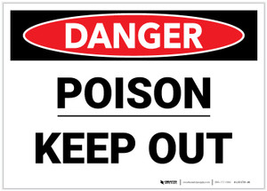 Danger: Poison - Keep Out - Label