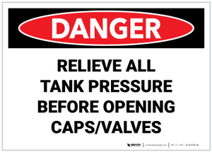Danger: Relieve All Tank Pressure Before Opening Caps and Valves - Label