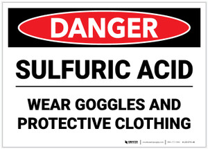 Danger: Sulfuric Acid Wear Goggles and Protective Clothing - Label