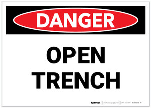 Danger: Open Trench - Label
