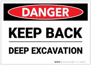 Danger: Keep Back Deep Excavation - Label