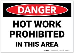 Danger: Hot Work Prohibited in This Area - Label