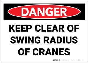 Danger: Keep Clear Crane Swing Radius Warning - Label