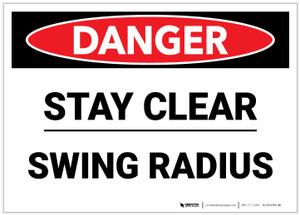 Danger: Stay Clear Swing Radius - Label