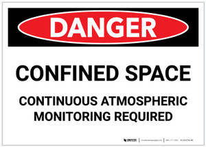 Danger: Confined Space Continuous Atmospheric Monitoring - Label