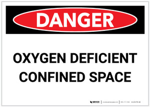 Danger: Oxygen Deficient Confined Space - Label