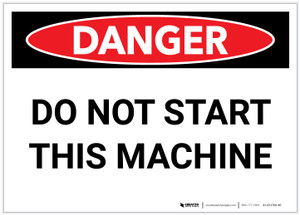 Danger: Do Not Start This Machine - Label