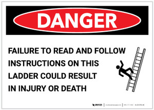 Danger: Follow Instructions on This Ladder - Label