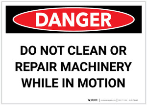 Danger: Do Not Clean Repair Machinery in Motion - Label
