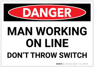 Danger: Man Working Line Don't Throw Switch - Label