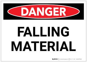 Danger: Falling Material Warning - Label
