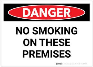 Danger: No Smoking On These Premises - Label