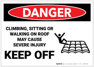 Danger: Climbing Sitting Walking On Roof May Cause Injury With Icon - Label