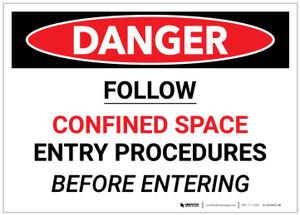 Danger: Confined Space Follow Entry Procedures - Label