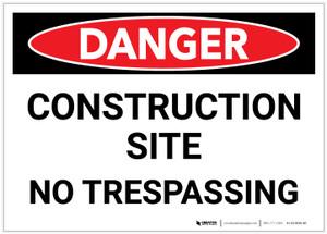 Danger: Construction Site - No Trespassing Landscaping - Label