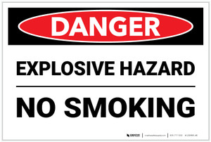 Danger: Explosive Hazard No Smoking - Label
