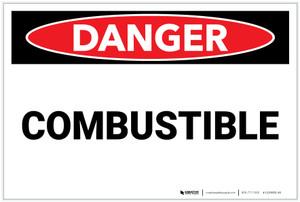 Danger: Combustible Landscape - Label