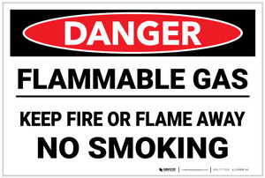 Danger: Flammable Gas Keep Fire Or Flame Away No Smoking - Label