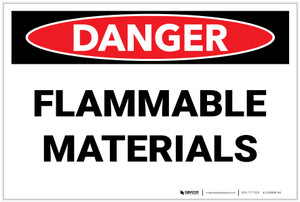 Danger: Flammable Materials - Label