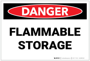 Danger: Flammable Storage - Label
