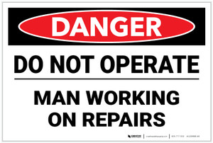 Danger: Do Not Operate Man Working On Repairs - Label