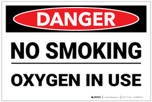 Danger: No Smoking Oxygen Use - Label