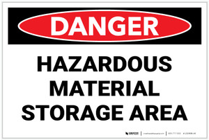 Danger: Hazardous Material Storage Area - Label