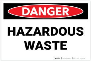 Danger: Hazardous Waste Landscape - Label