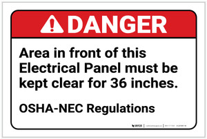 Danger: Area in Front of Electrical Panel Must be Kept Clear/OSHA-NEC Regulations - Label