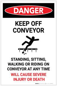 Danger: Keep Off Conveyor - Label