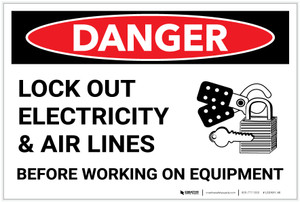 Danger: Lock Out Electricity and Air Line - Label