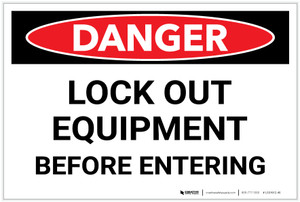 Danger: Lock Out Equipment - Label