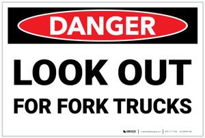 Danger: Look Out For Fork Trucks - Label
