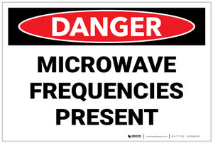 Danger: Microwave Frequencies Present - Label