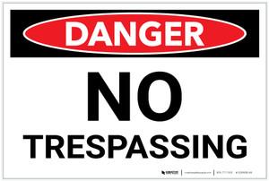 Danger: NO Trespassing OSHA Header Landscape - Label