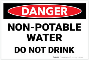 Danger: Non Potable Water Do Not Drink - Label