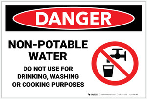 Danger: Non Potable Water Drinking Washing Cooking - Label