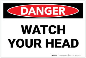 Danger: Watch Your Head - Label