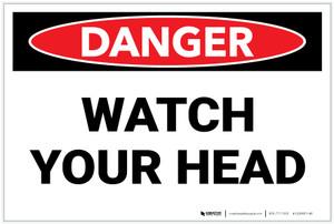 Danger: Watch Your Head - Label