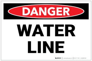 Danger: Water Line - Label