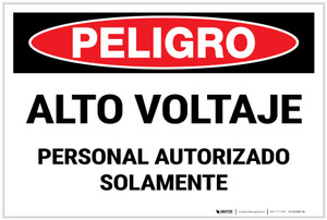 Danger: High Voltage Authorized Personnel Only Spanish Landscape - Label