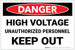 Danger: High Voltage Unauthorized Personnel Keep Out Landscape - Label