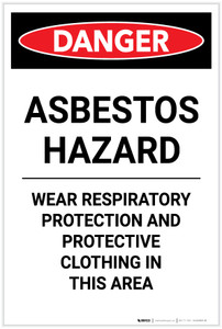 Danger: Asbestos Hazard Wear Respiratory Protection Portrait - Label