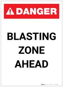 Danger: Blasting Zone Ahead Portrait - Label