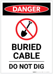 Danger: Buried Cable Do Not Dig Portrait - Label