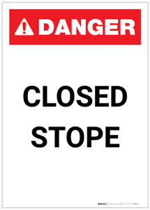 Danger: Closed Stope Portrait - Label