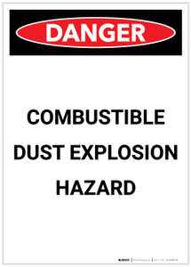 Danger: Combustible Dust Explosion Hazard Portrait - Label