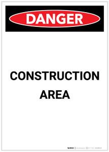 Danger: Construction Area Portrait - Label